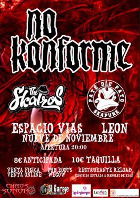 Cartel del concierto de No Konforme en Leon, Espacio Vías, el dia 9 de Noviembre de 2019 junto a Pate de Pato y The Skalzos.