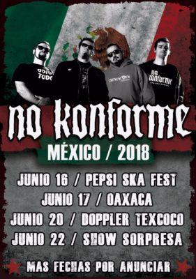 Cartel con las próximas fechas de No Konforme en Mexico: Mexico DF, Oaxaca, Texcoco y mas por confirmar