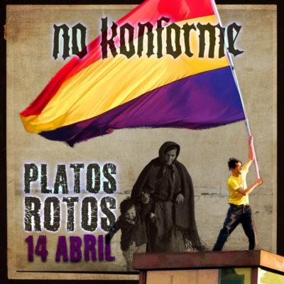 Platos Rotos: Single de No Konforme